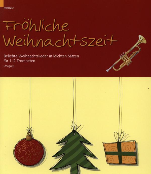 Beliebte Deutsche Weihnachtslieder.Fröhliche Weihnachtszeit Beliebte Weihnachtslieder In Leichten Sätzen